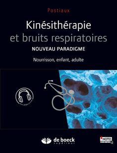 Kinésithérapie et bruits respiratoires | De Boeck Supérieur
