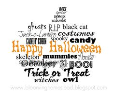 Happy Halloween - Free Printables - Several versions of it and a Crow one too.
