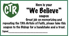 coupon for memorizing 13th Article of Faith. I like that they take it to the bishop