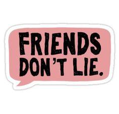 'Friends don't lie / stranger things ' Sticker by Katie Lutterschmidt – Car stickers Tumblr Stickers, Phone Stickers, Cool Stickers, Printable Stickers, Planner Stickers, Stranger Things Tumblr, Homemade Stickers, Red Bubble Stickers, Diy Phone Case