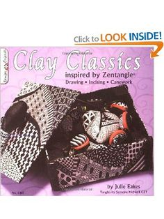 #5365 Clay Classics Inspired by Zentangle: Julie Eakes: 9781574216943: Amazon.com: Books