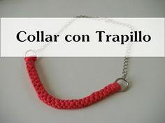 Manualidades DIY - Collar de nudos con Trapillo - YouTube