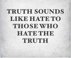 People who can't handle the truth about themselves