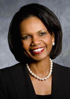 Condoleeza Rice, a brilliant and talented woman. She entered college at 15 and was an assistant professor at Stanford by age 26.