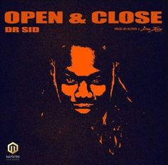 http://ift.tt/2EDRArS http://ift.tt/2FIJT3k  . Mavin Records artist Dr Sid is out with his first authority song of the year named Open and Close.  The melody was delivered by Altims and Don Jazzy.  Listen and download Dr Sid  Open & Close below.  DOWNLOAD MP3