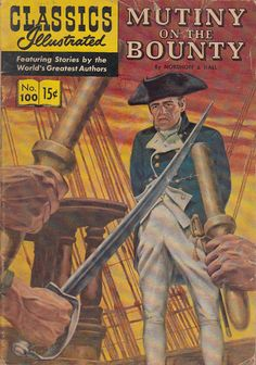 Mutiny on the Bounty by Nordhoff & Hall Classics Illustrated Comic No 100 1952