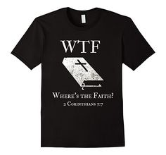 Mens Inspirational WTF Where's the Faith? T-Shirt 2XL Black
