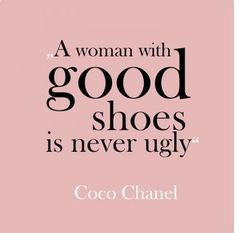 Good quote about shoes. Www.flattered.se