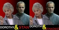 Dorothy & Stan or should it be Dorothy & Stan(nis)