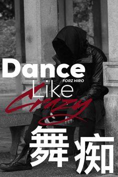 Dance Like Crazy