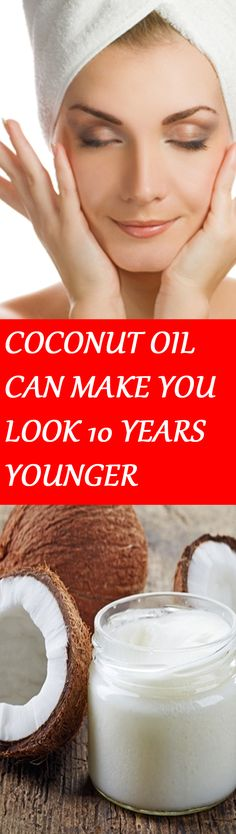 COCONUT OIL CAN MAKE YOU LOOK 10 YEARS YOUNGER IF YOU USE IT FOR 2 WEEKS THIS WAY Click the picture for instructions :D