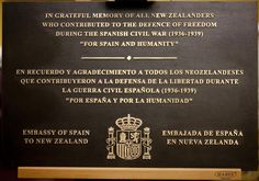 2011: At a ceremony in Wellington this week a memorial was unveiled to the New Zealanders who took part in the civil war. It is a bronze plaque bearing the words 'For Spain and Humanity' in Spanish and English. This was the motto of the Spanish Medical Aid Committee, the main relief organisation for victims of the civil war.