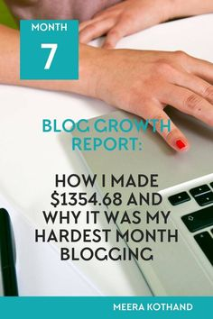 How much can you grow in 7 months of starting a blog from scratch? Read my blog growth report of how I earned $1354.68 but why it was my hardest month blogging