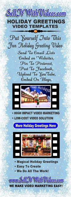 AMAZE your friends, family and co-workers when you send them a HYSTERICAL Happy Holidays Greeting Video. Post your Holiday Greeting Video to Facebook, Pinterest, a website, YouTube, blog, or most other social media sites. Sell It With Videos offers low- cost, fun, easy to use video templates and we do all the work! Only $29.00