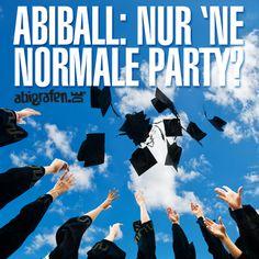 Der Abiball steht an – macht ihn zu etwas Besonderem Bald steht er an, euer großer Tag. Der Tag eurer Befreiung. Euer persönlicher D-Day. Der Tag, an dem ihr euch von den Fesseln des deutschen Schulsystems befreit und für euch eine neue Zeitrechnung beginnt. Es geht um euren Abiball. Le big Party. Das große Ende.  Der Abiball ist etwas Besonderes, sagen sie. Passiert nur einmal im Leben, sagen sie. Abiball, Hochzeit, Scheidung, Beerdigung. Die..