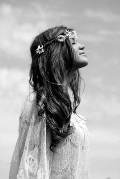 I would rather wear flowers in my hair than diamonds around my neck ~ Unknown