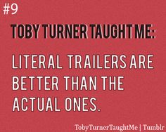 I love his literal trailers!
