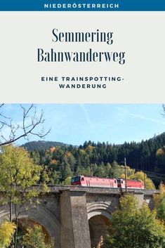 Eine Trainspotting Wanderung auf 21 Kilometern rund um Viadukte, pfeifende Züge und herrlichen Ausblicken. Streckenbeschreibung und Tipps für den Bahnwanderweg zwischen Semmering und Payerbach. #SemmeringWandern #ÖsterreichSchönsteOrte #ÖsterreichUrlaub #ÖsterreichWandern #ÖsterreichUrlaubSommer #NiederösterreichAusflug #Niederösterreich #ÖsterreichAusflugsziele #AusflügeÖsterreich #AusflugszieleinÖsterreich #Semmeringwandern #Semmeringbahn #WanderninNiederösterreich #WandertippsÖsterreich Bahn, Desktop Screenshot, London, Europe, Day Trips, Road Trip Destinations, Round Round, London England
