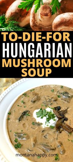 To-Die-For Hungarian Mushroom Soup - Recipes Easy Mushroom Soup, Hungarian Mushroom Soup, Mushroom Soup Recipes, Slow Cooker Desserts, Slow Cooker Recipes, Crockpot Recipes, Cooking Recipes, Bread Recipes, Cooking Tips