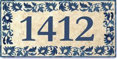 Address tiles Spanish Style with blue leaves border. House Address, Address Plaque, Ceramic House Numbers, House Names, Ceramic Houses, Blue Leaves, Spanish Style, House Front, Victorian Homes