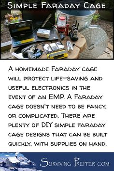A Faraday cage doesn't need to be complicated. There are plenty of DIY, simple Faraday cage designs that can be built quickly, with supplies on hand. via @https://www.pinterest.com/SurvivingPrep
