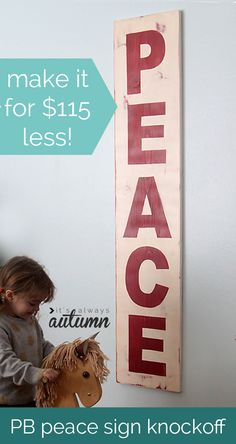 MAKE SIGNS FOR KIDS ROOMS USING THIS TECHNIQUE.  SUPER EASY!!    peace-sign-christmas-decoration-pottery-barn-knockoff-easy-DIY-decor