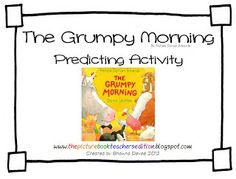 Classroom Freebies: The Grumpy Morning - Predicting