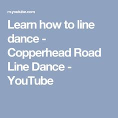 Buckle How To: Copperhead Road Line Dance - YouTube