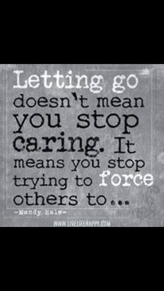 i think its just better to stop caring as well ,all apart of letting go fully. Great Quotes, Quotes To Live By, Inspirational Quotes, Quotes For Family, Amazing Quotes, The Words, Mandy Hale Quotes, Nota Personal, Appreciate What You Have