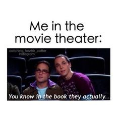Unfortunately, I am one of these people. I also ask trivia questions about the cast, director, and story line. I think I'm being witty, others find it annoying. Whatever, I'm in Loki's army. I DO WHAT I WANT!