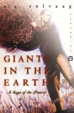 """The AM Book Discussion Group will be talking about """"Giants in the Earth: A Saga of the Prairie"""" by Ole Rolvaag on January 13 at 9:30 am - Main Library."""