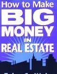 How to Make Big Money in Real Estate shows how you can make big profits in real estate in the Century--even with no down payment. Real Estate Business, Real Estate Investing, Sell Your House Fast, Real Estate Development, Real Estate Broker, Commercial Real Estate, Big Money, Property Management, 21st Century