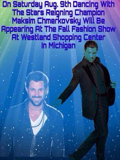 Good news #MICHIGAN ! Saturday Aug.9th #DWTS Champ @MaksimC will appear @ Westland Shopping Centers Fall Fashion Show pic.twitter.com/XwW6Y45Onx