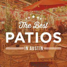 It's patio season in Austin! Check out the best places to eat while enjoying this beautiful weather: