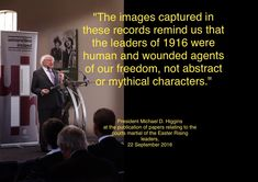Quote from the President's speech about the courts martial of the Easter Rising leaders.
