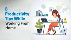 8 Productivity Tips While Working From Home | The Real PBX Productivity, Videos, Tips, Home, Ad Home, Homes, Haus, Counseling, Houses