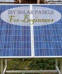 How To Make Solar Panels - DIY Solar Panels For Beginners