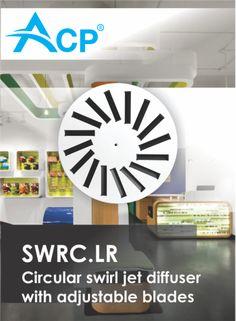 SWRC.LR - Circular swirl jet diffuser with adjustable blades |  Difuzor circular cu lamele reglabile si jet turbionar -------- | #hvac | #acp | #manufacturer | #ventilation | #products | #romania | #ventilatie | #griledeventilatie | #producator | #technology