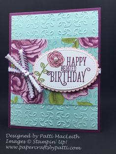 Picks from My Pals Stamping Community! (Mary Fish, Stampin' Pretty The Art of Simple & Pretty Cards) Happy Belated Birthday, Happy Birthday Cards, Birthday Greetings, Birthday Wishes, Card Making Inspiration, Making Ideas, Happy Birthday Typography, Happy Birthday Gorgeous, Embossed Cards