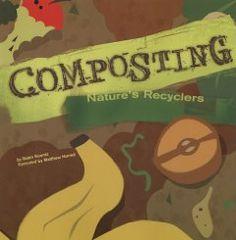 Composting: Nature's Recyclers (Amazing Science (Picture Window)): Koontz, Robin, Harrad, Matthew: 9781404822009: Amazon.com: Books