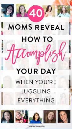 40 Moms Reveal How to Accomplish Your Day When You're Juggling Everything – Are you a mom blogger? You don't have a lot of time to manage your home and blog and business? Find out how these awesome 40 mom bloggers accomplish their day!