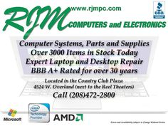 Computer Slow, Broken, need an Upgrade or even a New System?  RJM Computers is your Local PC Sales and Service Center.  Over 30 years in #Boise  #Idaho  .  Call 208-472-2800.