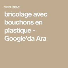 bricolage avec bouchons en plastique - Google'da Ara