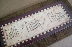 FAITH FAMILY FRIENDS  Inspirational Religious 6x12 by carolalden,