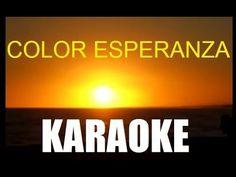 ▶ KARAOKE Color Esperanza - YouTube