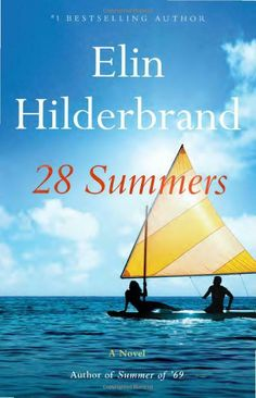 28 Summers By Elin Hilderbrand (2021, E-COPE)