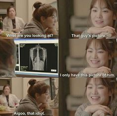 K Drama- Descendants of the Sun - wonderful romantic comedy/drama. She's looking at his x-ray because it's the only picture she has of him. Its the only k-drama which was dubbed and aired on a national tv channel in our country Doctors Korean Drama, Korean Drama Best, Korean Drama Funny, Korean Drama Quotes, Korean Drama Movies, Korean Dramas, Korean Actors, Love Quotes Funny, Funny Love