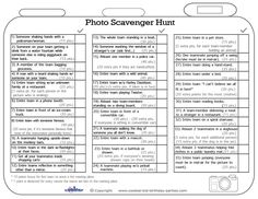 The following list will help you out with your Scavenger Hunt. Everything is already filled out in the list, so just print and hand out to all the sca...
