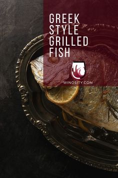 A great grilled fish recipe! Channel the Greek isles and grill it whole. A delicious fish recipe that can raise a simple dining experience. Best Grill Recipes, Grilling Recipes, Seafood Recipes, Wine Recipes, Lunch Recipes, Keto Recipes, Healthy Recipes, Fish Recipes With Lemon, Grilled Fish Recipes