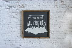 Say Yes To New Adventures Wood Sign. Rustic Signs. Wooden Signs. Cabin Decor. Rustic Decor. Gallery Wall Art. Farmhouse Decor. Gift under 50 by WilliamRaeDesigns on Etsy